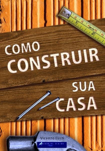 capa_comocontruirsuacasa_web_04082013
